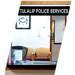Contact the Tulalip Tribal Police department by Citizen Feedback form, Send a Tip form, or call us.